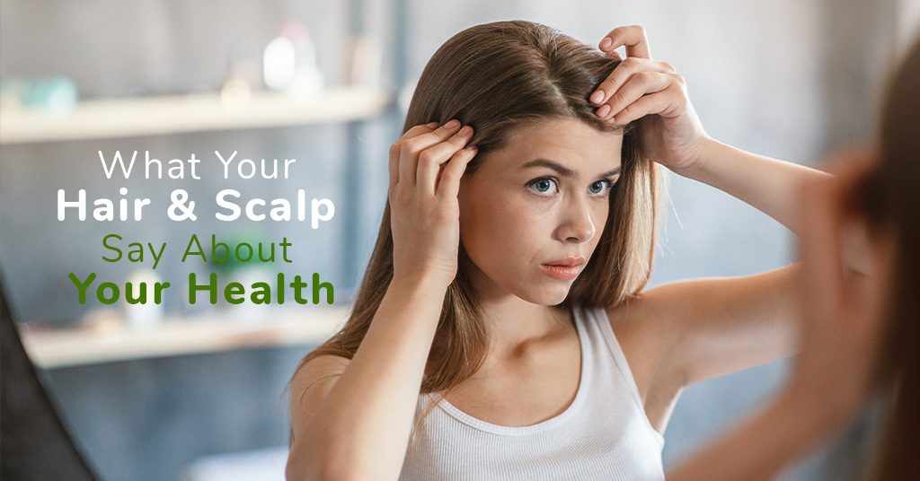 What Your Hair & Scalp Say About Your Health